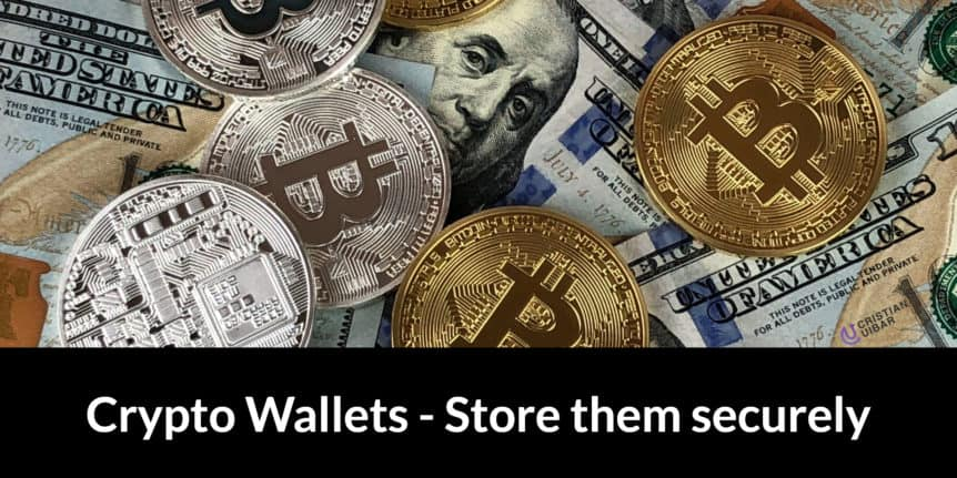 Cryptocurrency wallet - Store Them Securely